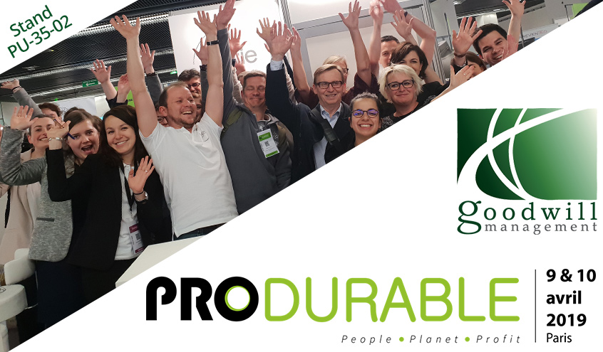 Goodwill-management vous invite au salon PRODURABLE