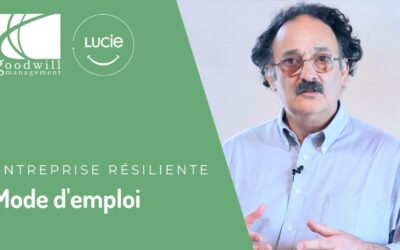 Entreprise résiliente, mode d'emploi